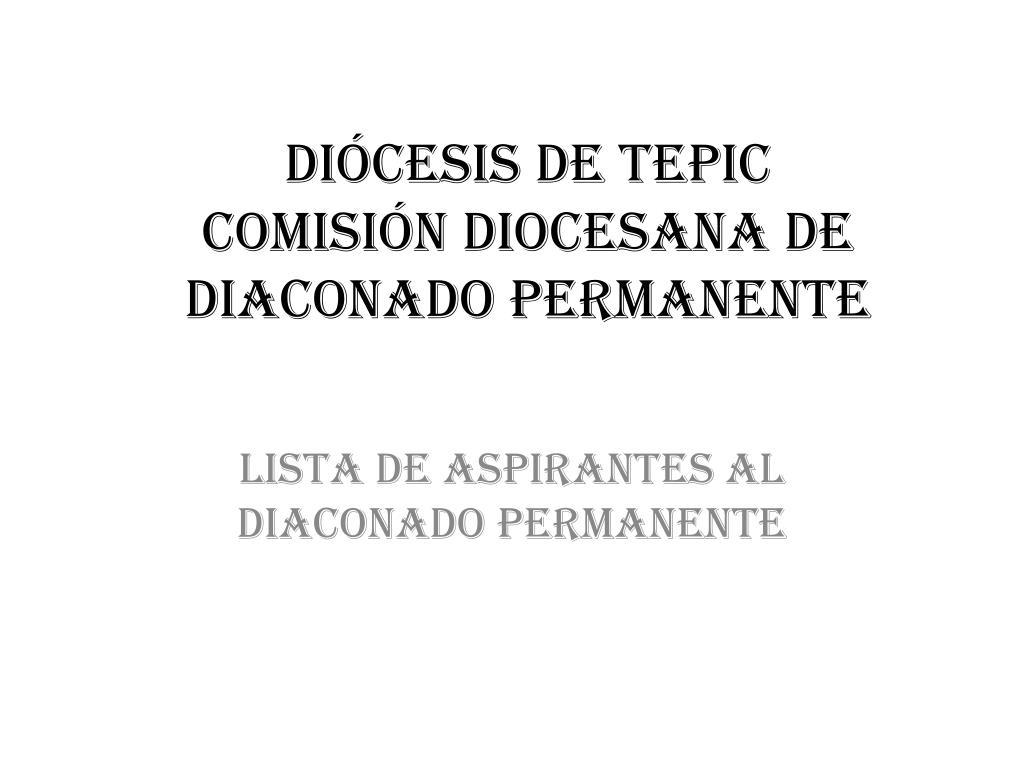 di cesis de tepic comisi n diocesana de diaconado permanente l.