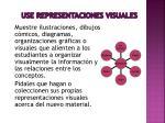 use representaciones visuales