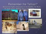 remember the taliban