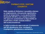 farmaci per i sintomi cognitivi