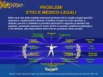problemi etici e medico legali
