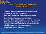 valutazione dei sintomi non cognitivi