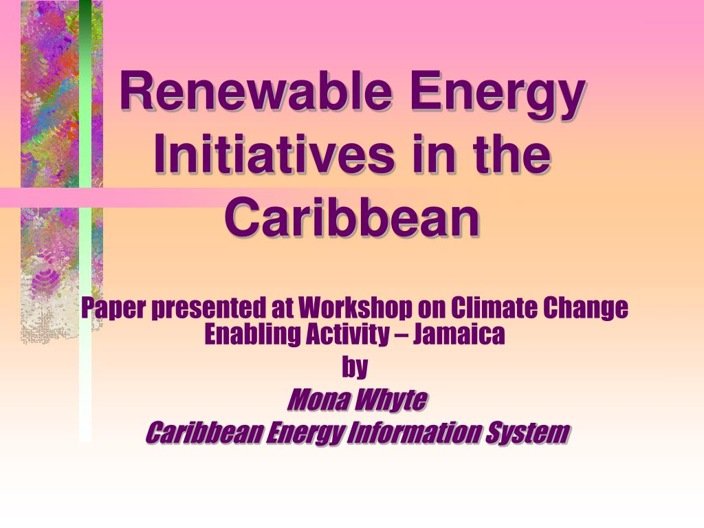 renewable energy initiatives in the caribbean l.
