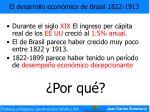el desarrollo econ mico de brasil 1822 1913