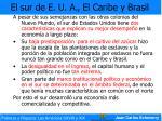 el sur de e u a el caribe y brasil