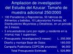ampliacion de investigacion del estudio del azucar tama o de muestra adicional 250 2000