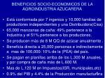 beneficios socio economicos de la agroindustria azucarera