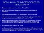 regulacion de importaciones del mercado usa
