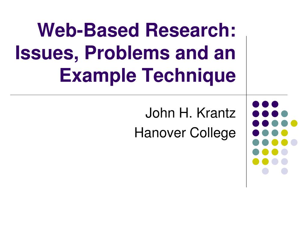 web based research issues problems and an example technique l.