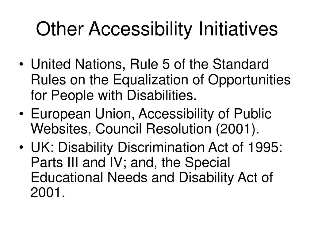 Other Accessibility Initiatives