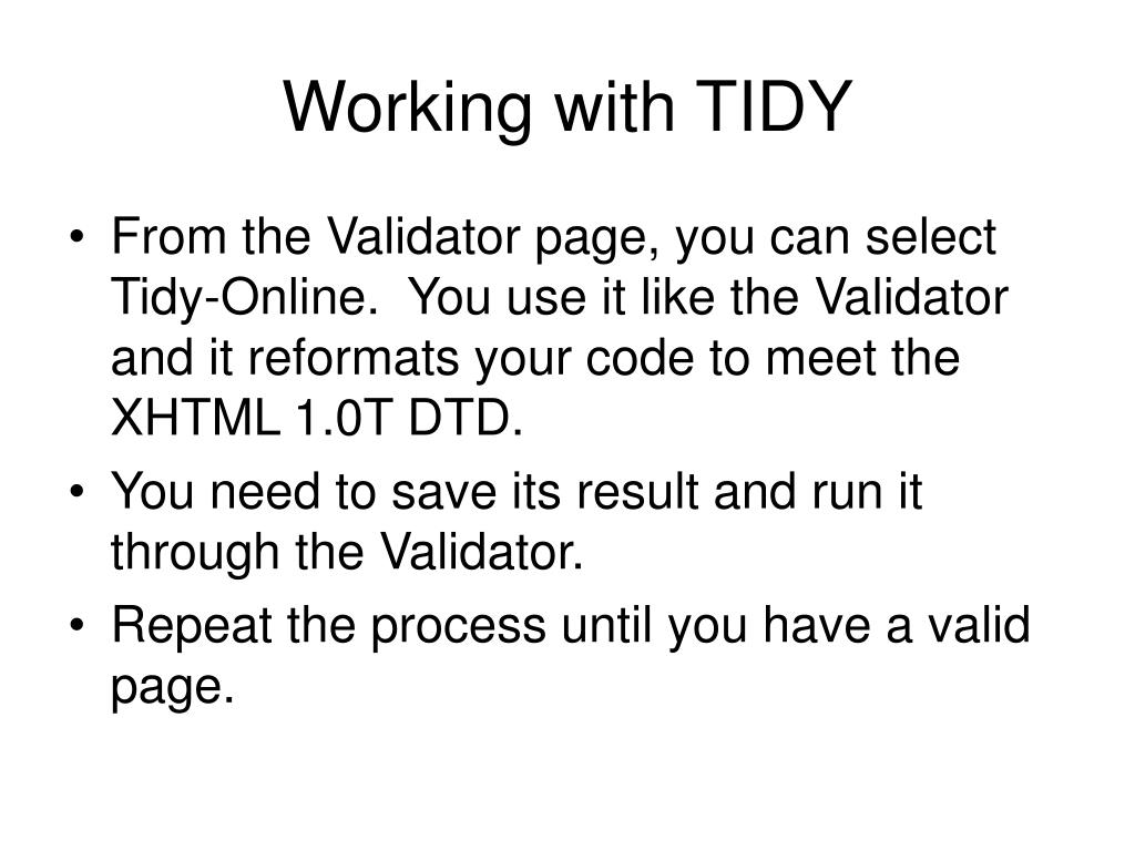 Working with TIDY