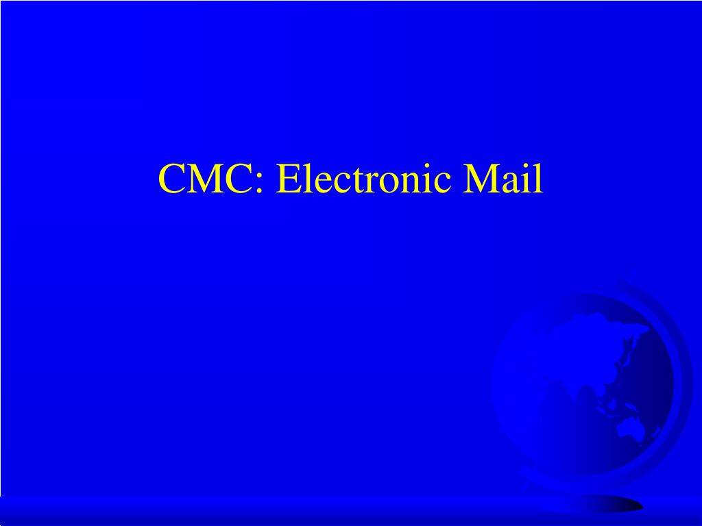 CMC: Electronic Mail