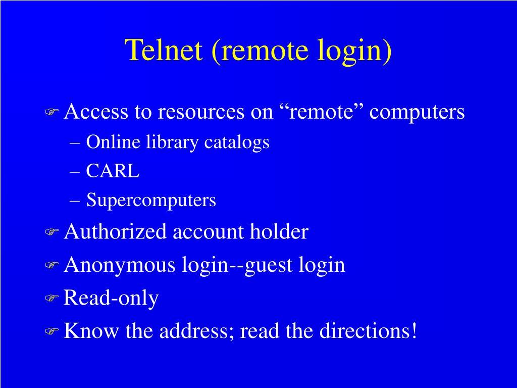 Telnet (remote login)