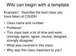 wiki can begin with a template