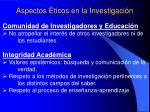aspectos ticos en la investigaci n30