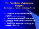 ten principles of academic integrity by donald l mc cabe and gary pavela