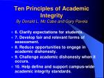 ten principles of academic integrity by donald l mc cabe and gary pavela40
