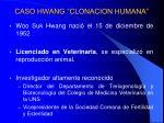 caso hwang clonacion humana