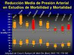 reducci n media de presi n arterial en estudios de morbilidad y mortalidad