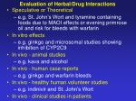 evaluation of herbal drug interactions