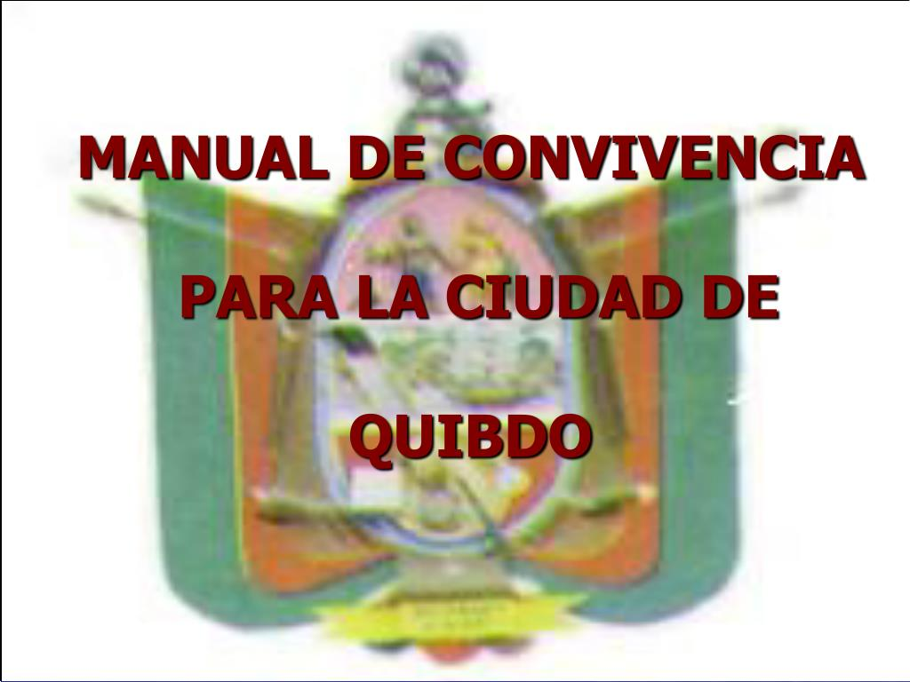 manual de convivencia para la ciudad de quibdo l.
