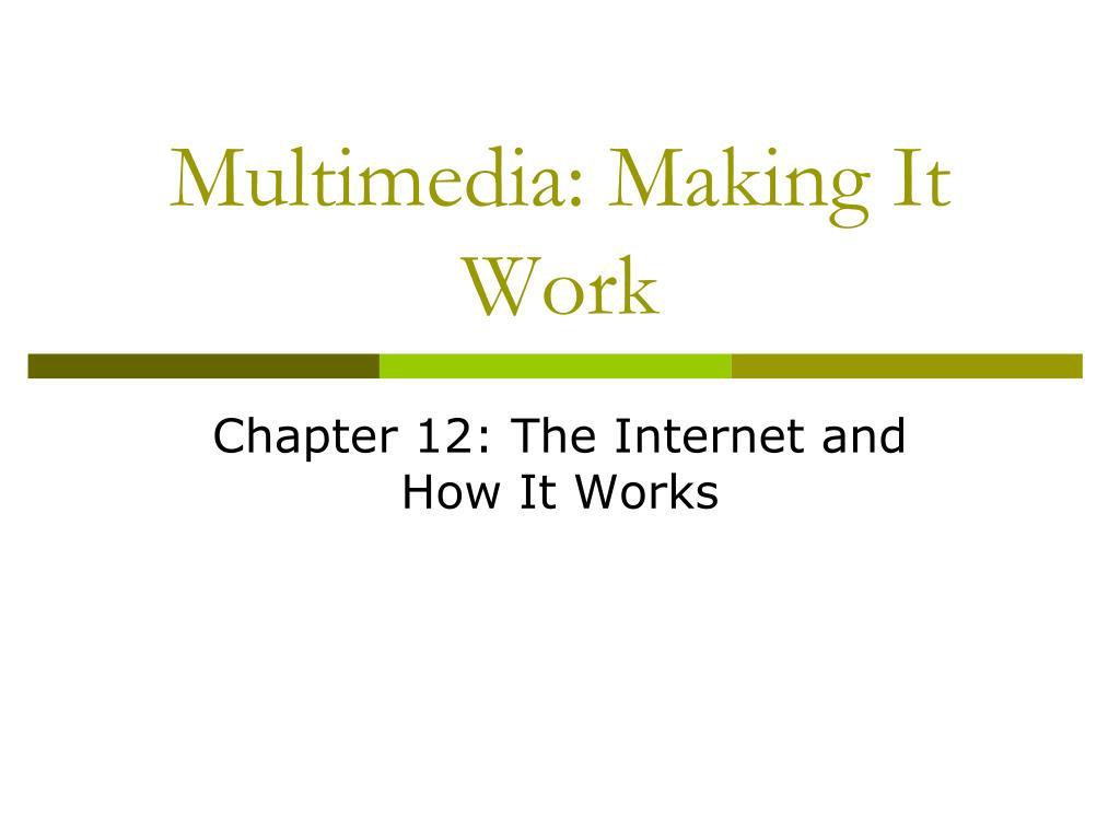 multimedia making it work l.