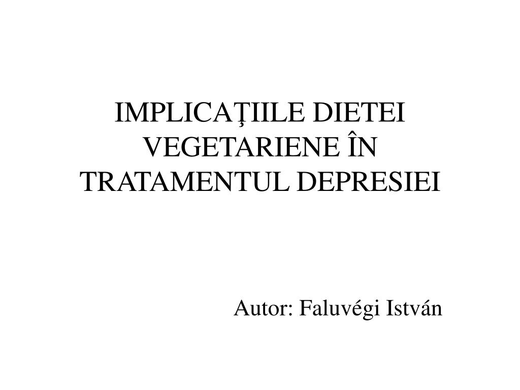 implica ii le dietei vegetariene n tratamentul depresiei l.