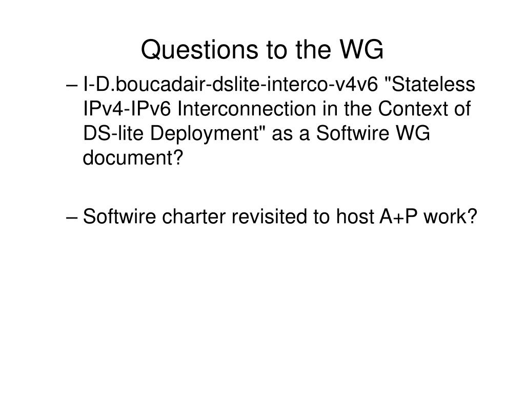 Questions to the WG