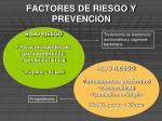 factores de riesgo y prevenci n