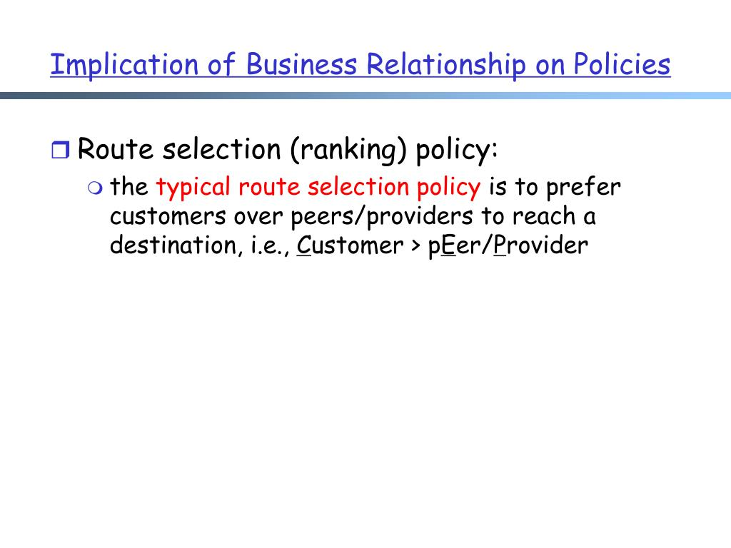 Implication of Business Relationship on Policies