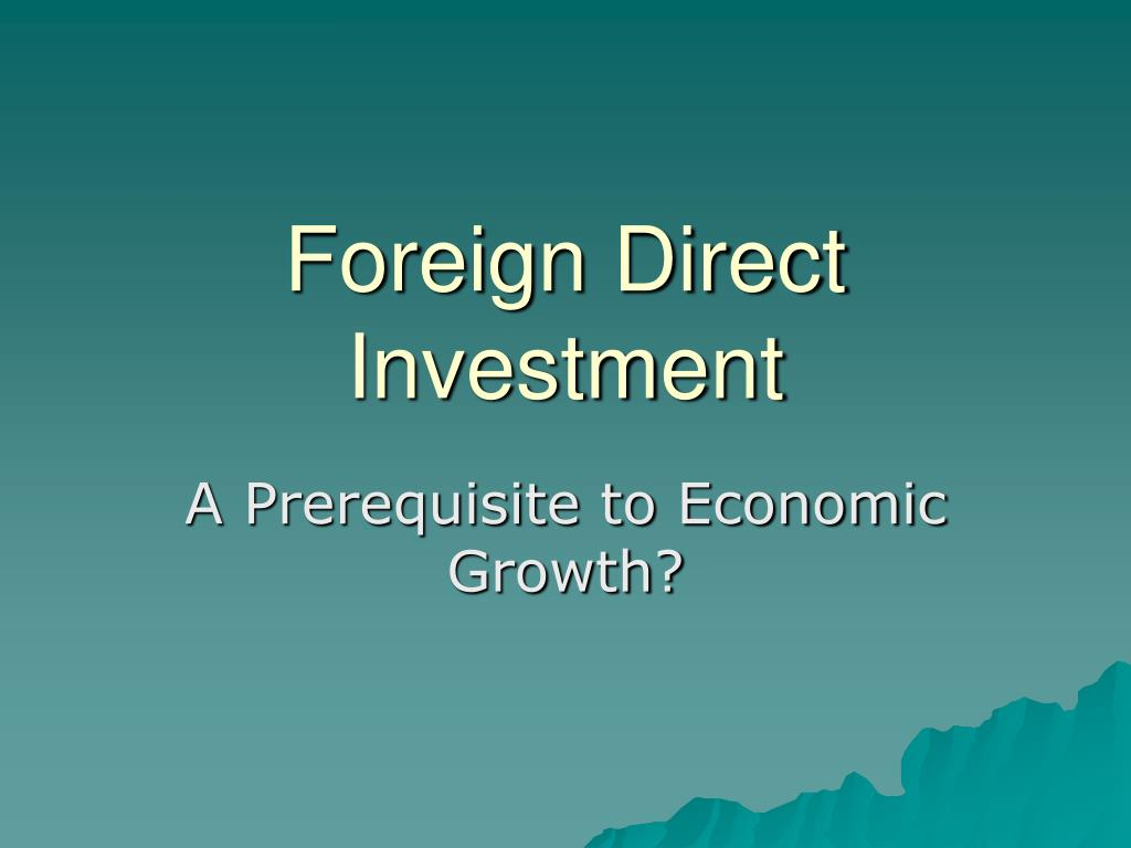 foreign direct investment l.