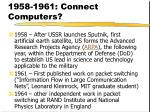 1958 1961 connect computers