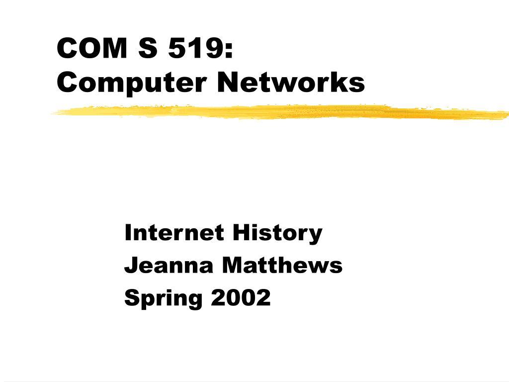 com s 519 computer networks l.