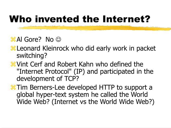 Who invented the internet