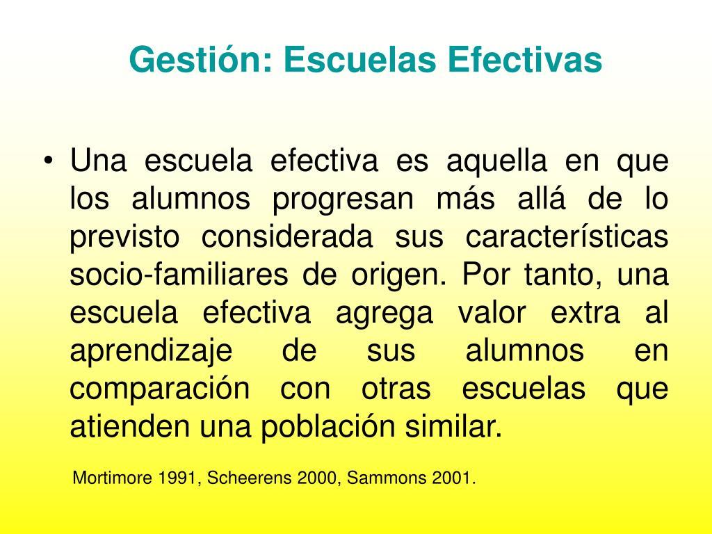 Gestión: Escuelas Efectivas