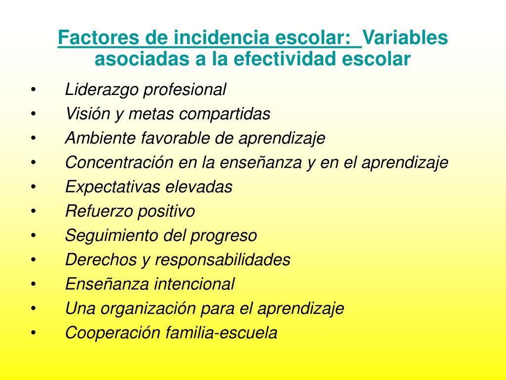 Factores de incidencia escolar: