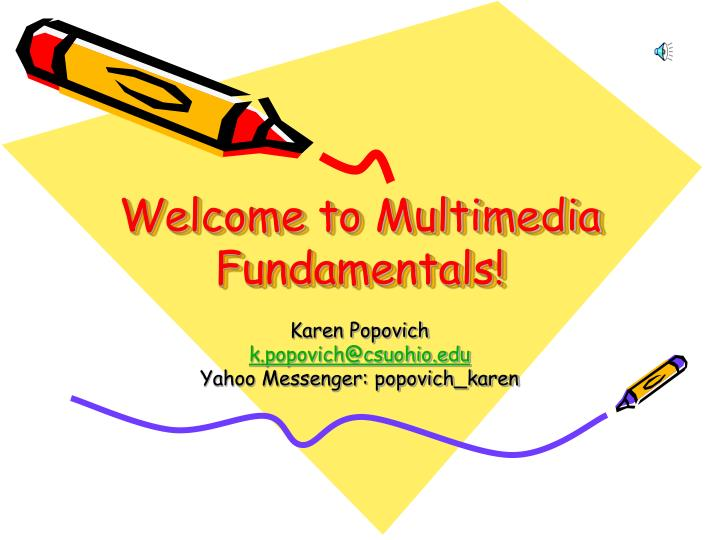 welcome to multimedia fundamentals n.