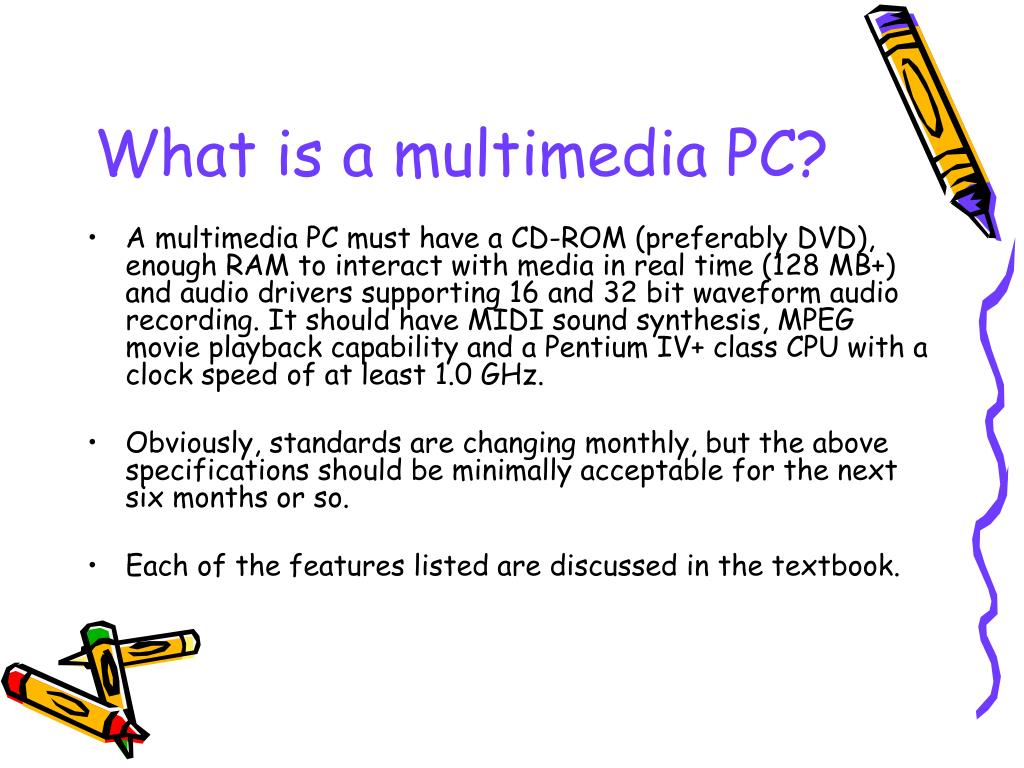 What is a multimedia PC?