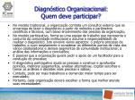 diagn stico organizacional quem deve participar
