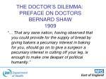 the doctor s dilemma preface on doctors bernard shaw 1909