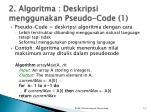 2 algoritma deskripsi menggunakan pseudo code 1