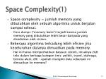 space complexity 1