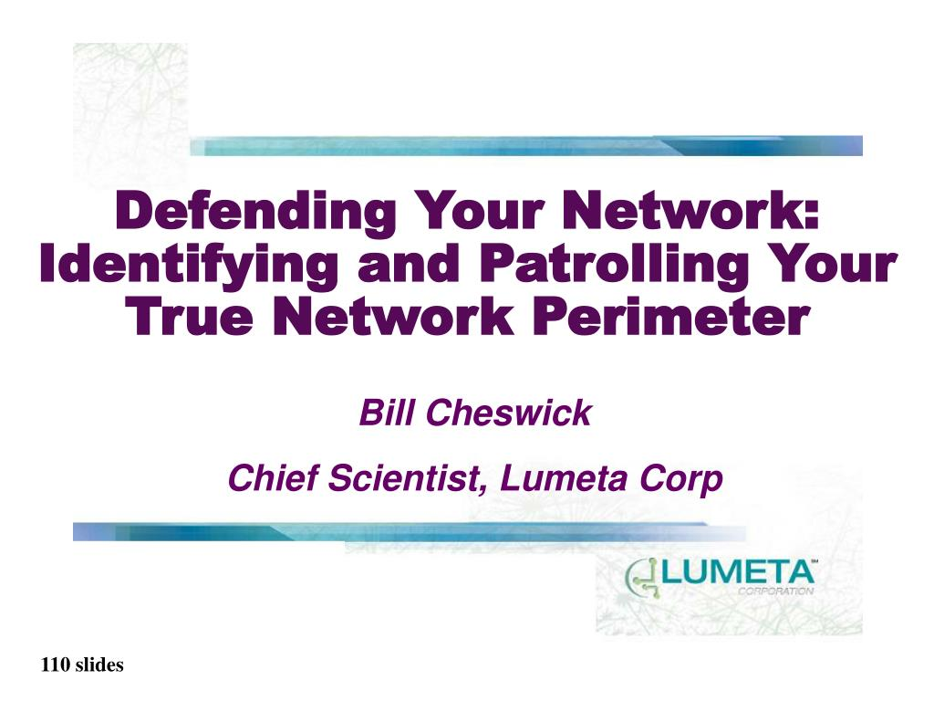 defending your network identifying and patrolling your true network perimeter l.