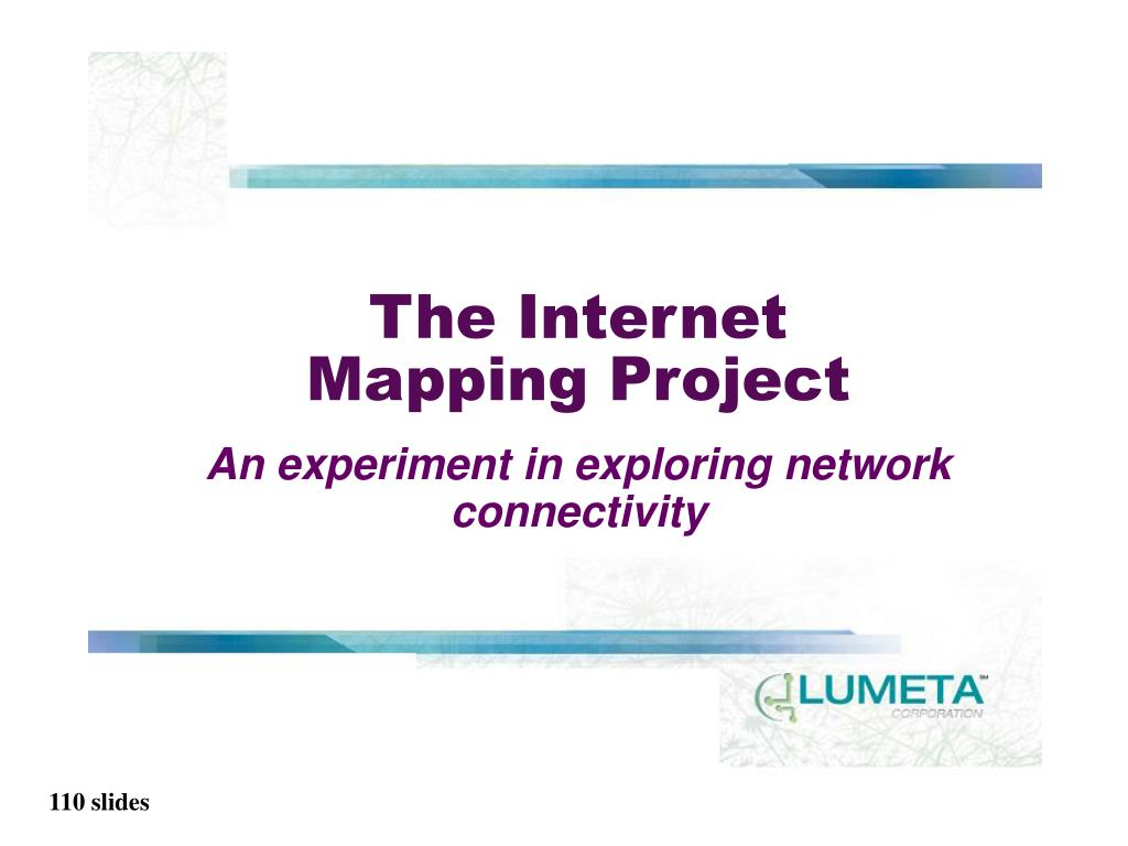 The Internet Mapping Project