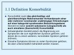 1 1 definition komorbidit t