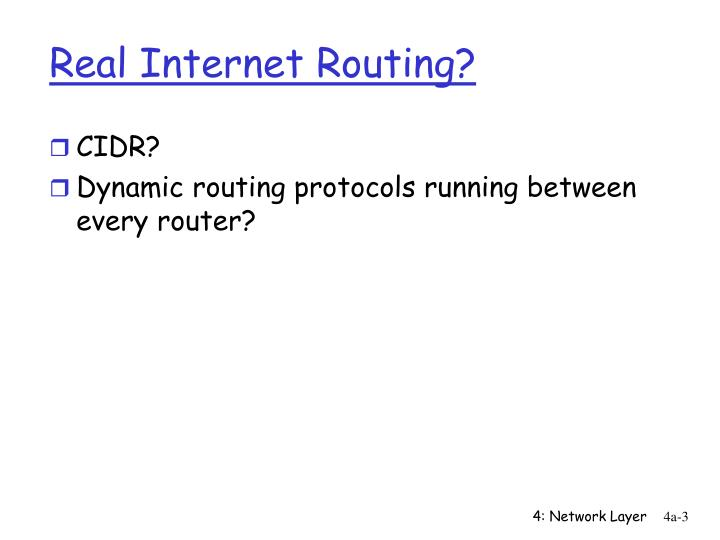 Real internet routing