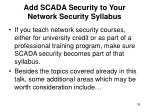 add scada security to your network security syllabus