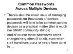 common passwords across multiple devices