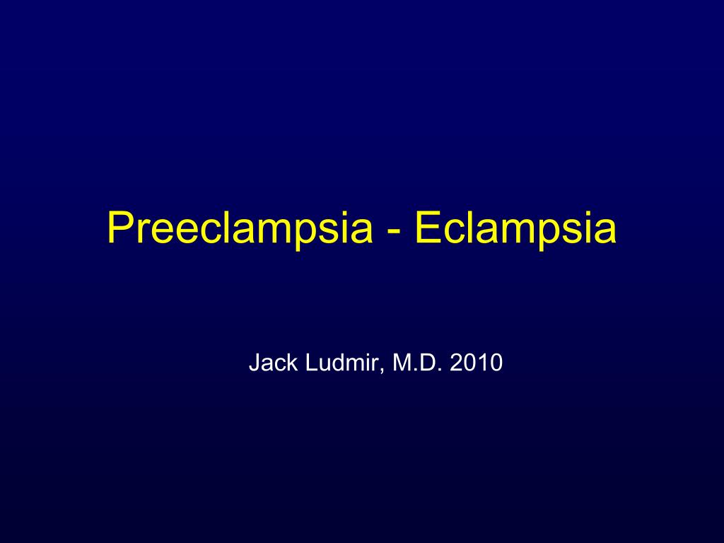 preeclampsia eclampsia l.