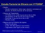 estudio factorial de eficacia con vytorin